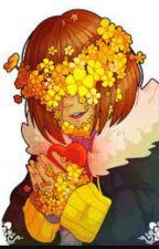 My Flower Covered Angel (Flowerfell Frisk x Reader) by Seafoam_Dragon