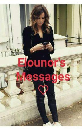 Elounor's Messages ♡ by elounorslove