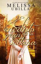 El encanto de la Gran Sultana by Melissa_Ubilla