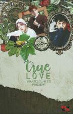 True Love [END] by aratokun13
