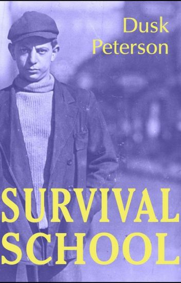 Survival School [alternate history adventure; friendship fiction] (Young Toughs)
