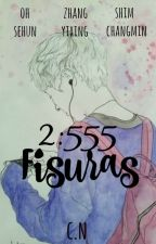 2:555 Fisuras *[SeXing] by CarelessNine