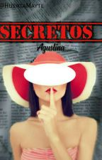 ~AGUSLINA~      1° Temporada: ~Secuestrada Hot~      2° Temporada: ~Secretos~    by HCMY2306