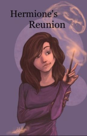 Hermione's Reunion [completed] by lexi2647