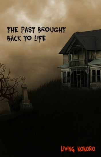 The Past Brought Back To Life (Thriller)