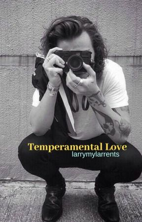 Temperamental Love (Larry Mpreg AU) by larrymylarrents