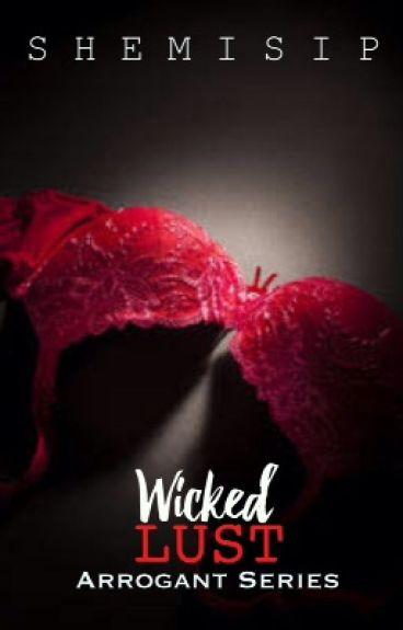 Wicked Lust (Series #3)
