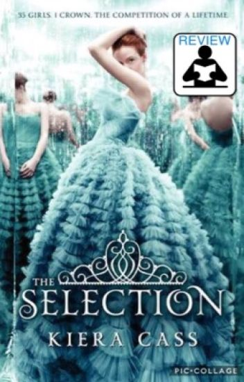 The Selection ~ book 1 review