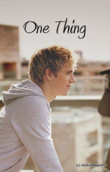 One Thing - One Direction fanfic
