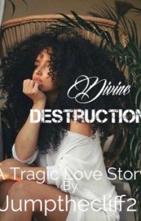 Divine Destruction by jumpthecliff2