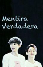 """〖 ChanDae┇KrisKai 〗  """"MENTIRA  VERDADERA"""" by aris_9503"""