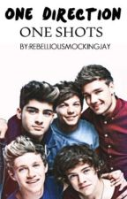 One Shots (One Direction) by rebelliousmockingjay