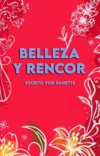 Belleza y Rencor © by Sharito_Directioner