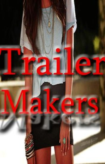 Trailers Makers