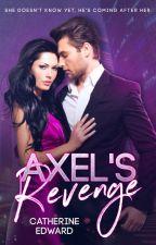 Axel's Revenge | Read on FicFun now by Catherine_Edward