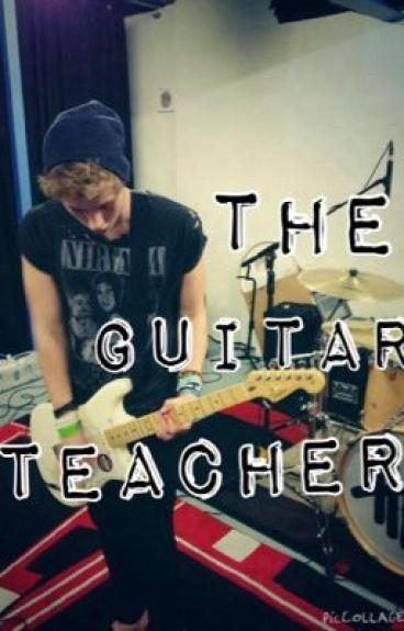 My Guitar Teacher - Luke Hemmings Fanfic