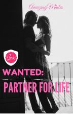 Wanted: Partner For Life by AmazingMhiles