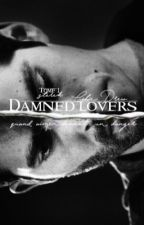 Damned Lovers by ths_julie