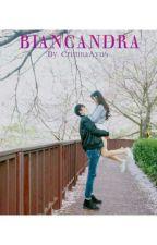 """BIANCANDRA""  by CristinaAyu6"