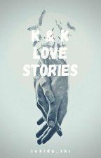 Kaistal Love Stories by sukida_shi