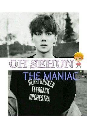 "OH SEHUN 'THE MANIAC "" by siki_soo"