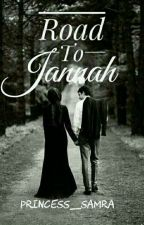 Road To Jannah by princess_samra