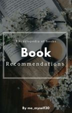 Book Recomendations [ HIATUS ] by me_myself30