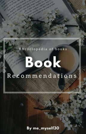 Book Recomendations by me_myself30
