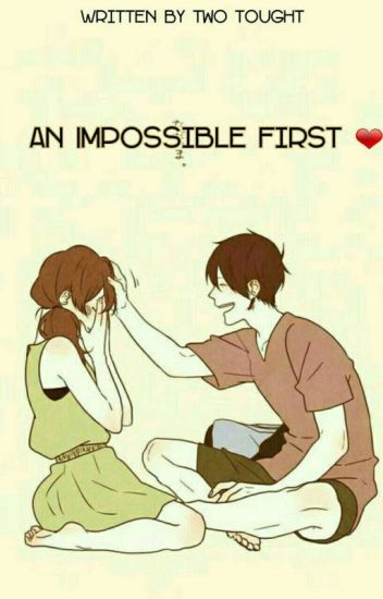 An Imposible First Love