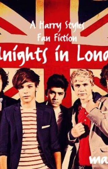 Midnights in London (One Direction Harry Styles Fan Fiction)