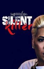 silent killer // virence by supeeerlynn