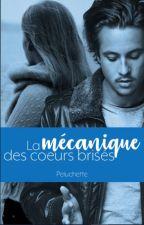 La mécanique des coeurs brisés - NEKFEU - #Wattys2017 by Peluchette