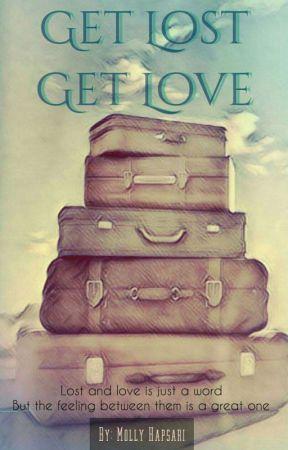 Get Lost, Get Love by MollyHapsari