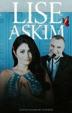 LİSE AŞKIM by edhocuyum
