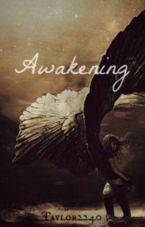 Awakening by taylor2240