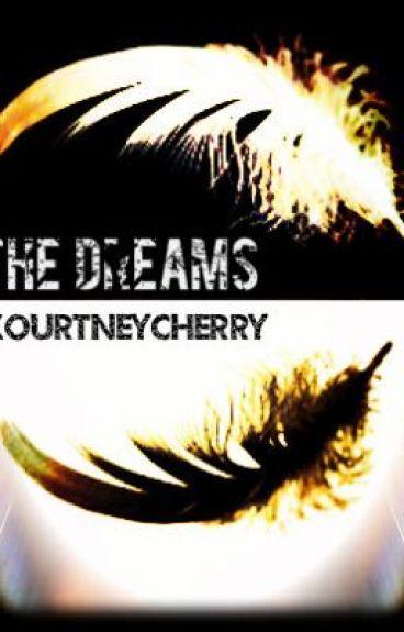 The Dreams By: Kourtney Cherry by KourtneyCherry