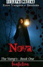 Nova † (Concluído) by GeslayneMacena