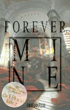 Forever Mine  by simran7239