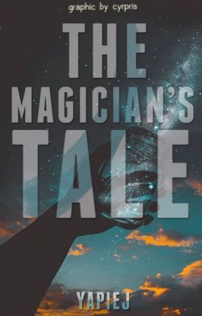 The Magician's Tale by yapiej