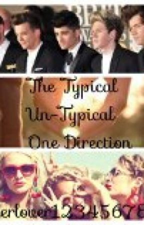 The Typical Un-Typical One Direction by MelodicRumana