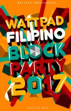 Wattpad Filipino Block Party 2017 by AmbassadorsPH