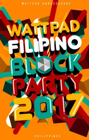 Wattpad Filipino Block Party 2017 by AmbassadorsPH