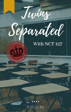 """School 2017 : Twins Sparated"" (With Nct 127) by Real_Ssmin"