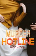 Murder Hotline  by PseudonymousMarauder