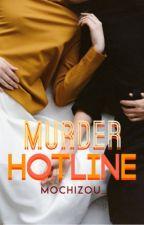 Murder Hotline  by mochizou_