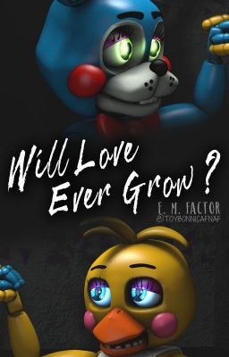 Will Love Ever Grow? (A Toy Bonnica Breakup Story)