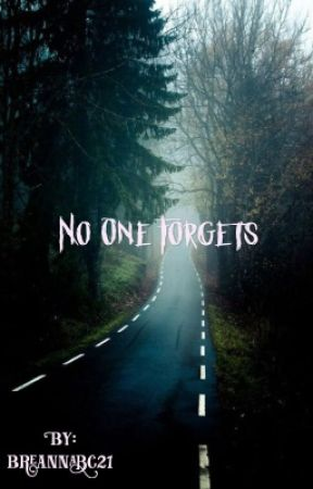 No One Forgets  by breannabc21