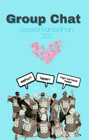 group chat exo ; special ramadhan√