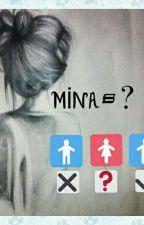 Mina=? (Değişim) by selinkaya000