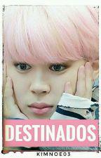 Destinados - YoonMin 🐾 Omegaverse🐾 by KimNoe03